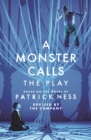 A Monster Calls: The Play - Book