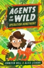 Agents of the Wild: Operation Honeyhunt - Book