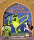 The Tale of the Valiant Ninja Frog - Book