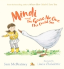 Mindi and the Goose No One Else Could See - Book