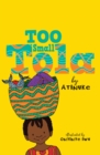 Too Small Tola - Book