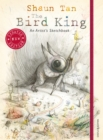 The Bird King: An Artist's Sketchbook - Book