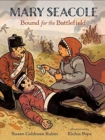 Mary Seacole: Bound for the Battlefield - Book