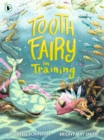 Tooth Fairy in Training - Book