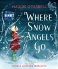 Where Snow Angels Go - Book