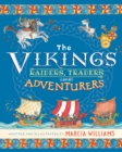 The Vikings: Raiders, Traders and Adventurers - Book
