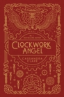 The Infernal Devices 1: Clockwork Angel - Book