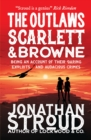 The Outlaws Scarlett and Browne - Book