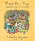 Time for Tea : A First Book of Cookery - Book