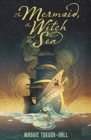 The Mermaid, the Witch and the Sea - Book