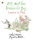 Old Mother Hubbard's Dog Learns to Play - Book
