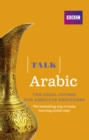 Talk Arabic Enhanced eBook (with audio) - Learn Arabic with BBC Active : The bestselling way to make learning Arabic easy - eBook