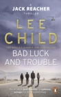 Bad Luck And Trouble : (Jack Reacher 11) - eBook