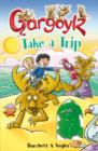 Gargoylz Take a Trip - eBook
