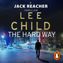 The Hard Way : (Jack Reacher 10) - eAudiobook