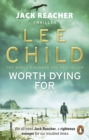 Worth Dying For : (Jack Reacher 15) - eBook