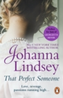 That Perfect Someone : An enthralling historical romance from the #1 New York Times bestselling author Johanna Lindsey - eBook