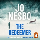 The Redeemer : Harry Hole 6 - eAudiobook