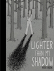 Lighter Than My Shadow - eBook