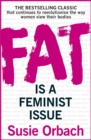 Fat Is A Feminist Issue - eBook