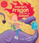 George's Dragon Goes to School - Book