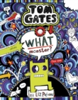 Tom Gates 15: What Monster? - Book