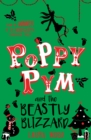 Poppy Pym and the Beastly Blizzard - Book