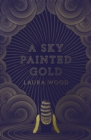 A Sky Painted Gold - Book