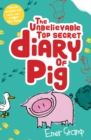 The Unbelievable Top Secret Diary of Pig - Book