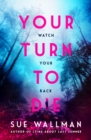 Your Turn to Die - Book