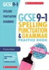 Spelling, Punctuation and Grammar Practice Book for All Boards - Book