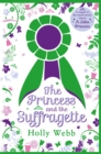 The Princess and the Suffragette: a sequel to A Little Princess - Book