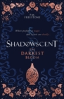 Shadowscent: The Darkest Bloom - Book