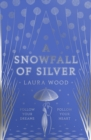 A Snowfall of Silver - Book