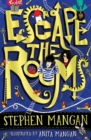 Escape the Rooms (the laugh-out-loud funny and mind-blowingly brilliant new book for kids!) - Book