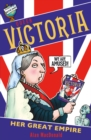 Queen Victoria: Her Great Empire - Book