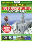 The Ultimate Builder's Guide in Minecraft (GamesMaster Presents) - Book