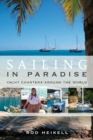 Sailing in Paradise : Yacht Charters Around the World - Book