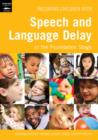 Including Children with Speech and Language Delay - Book