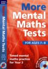 More Mental Maths Tests for Ages 7-8 : Timed Mental Maths Practice for Year 3 - Book