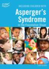 Including Children with Asperger's Syndrome in the Foundation Stage - Book