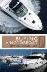 Buying a Motorboat : New or Second-Hand - Book