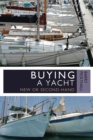 Buying a Yacht : New or Second-Hand - Book