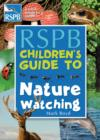 The RSPB Children's Guide To Nature Watching - Book