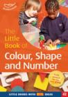 The Little Book of Colour, Shape and Number : Little Books with Big Ideas (42) - Book
