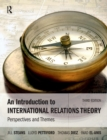 An Introduction to International Relations Theory : Perspectives and Themes - Book