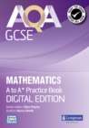 AQA GCSE Mathematics A-A* Practice Book : Digital Edition - Book