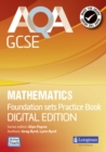 AQA GCSE Mathematics for Foundation Sets Practice Book - Book