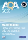 AQA GCSE Mathematics for Higher Sets Practice Book - Book