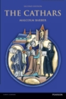 The Cathars : Dualist Heretics in Languedoc in the High Middle Ages - Book